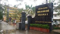 Trường CĐ nghề Lilama 1 Ninh Bình: Bố Hiệu trưởng, bổ nhiệm con Hiệu phó?