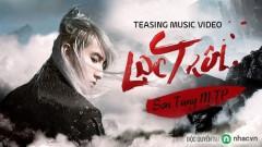 Bản hit Lạc Trôi của Sơn Tùng M-TP trở thành nhạc phim