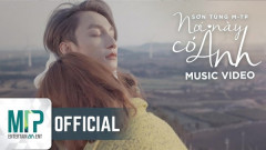 """18 triệu view sau 2 ngày… """"Nơi này có anh"""" trở thành MV xem nhiều nhất thế giới"""
