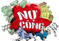 Nợ công ngày càng tăng nhanh, ai quản?