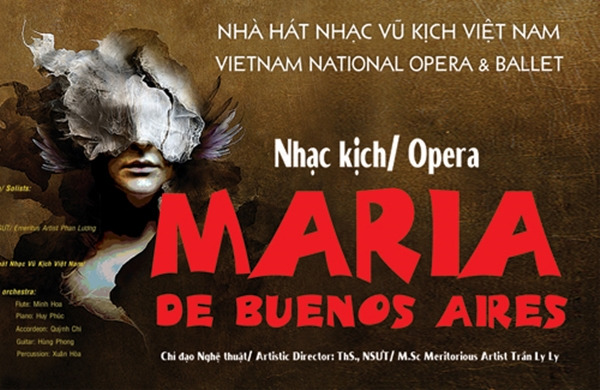 Nhà hát Nhạc vũ kịch Việt Nam: Công diễn vở opera 'Maria đến từ Buenos Aires' - Hình 1