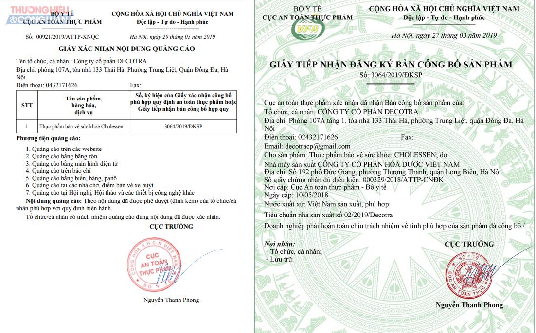 Giấy tiếp nhận đăng ký bản Công bố sản phẩm và Xác nhận quảng cáo do Cục ATTP (Bộ Y tế) cấp.