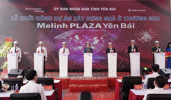 Các đại biểu cùng bấm nút khởi công dự án Melinh Plaza Yên Bái