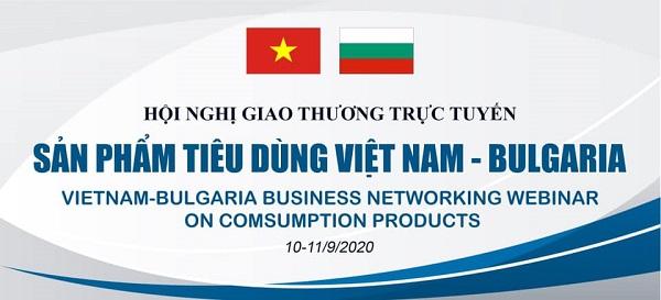 Hội nghị giao thương trực tuyến hàng tiêu dùng Việt Nam – Bulgaria