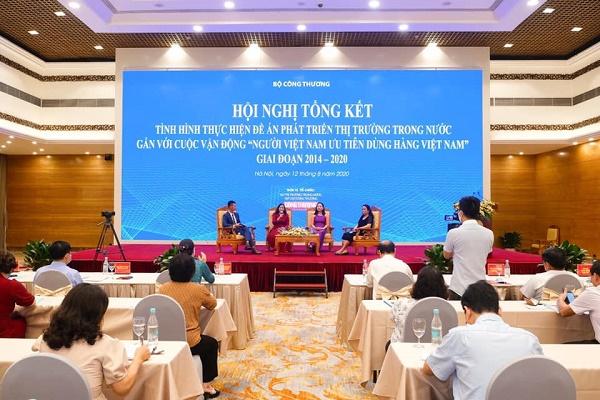 """Hội nghị Tổng kết Đề án Phát triển thị trường trong nước gắn với Cuộc vận động """"Người Việt Nam ưu tiên dùng hàng Việt Nam"""" giai đoạn 2014 - 2020"""