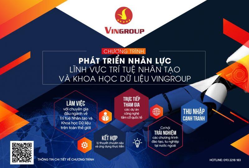 Chương trình Phát triển nhân lực lĩnh vực Trí tuệ nhân tạo và Khoa học dữ liệu Vingroup bắt đầu nhận hồ sơ ứng tuyển từ ngày 21/8/2020.