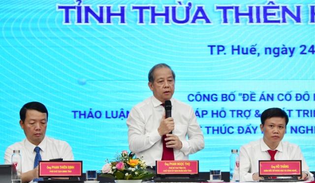 Ông Phan Ngọc Thọ- chủ tịch UBND tỉnh TT Huế chỉ ra 5 hạn chế của hoạt động khởi nghiệp thời gian qua