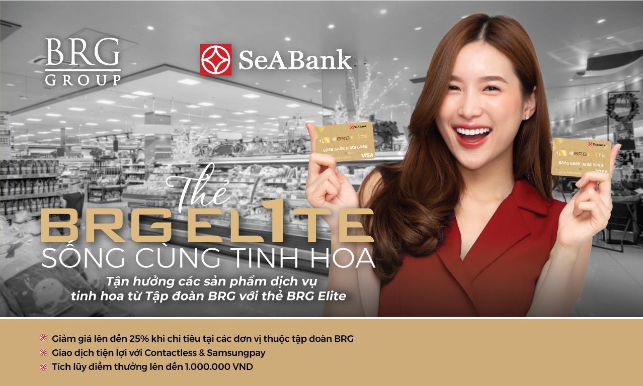 Thẻ BRG Elite SeABank - Sống cùng tinh hoa với các ưu đãi hấp dẫn
