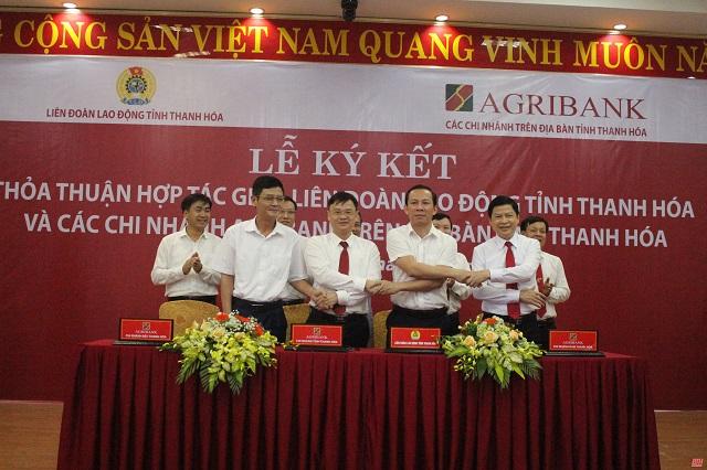Các chi nhánh Agribank Thanh Hóa ký thỏa thuận hợp tác với LĐLĐ tỉnh Thanh Hóa