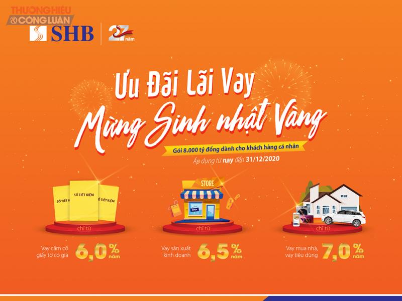 """SHB triển khai chương trình """"Ưu đãi lãi vay - Mừng sinh nhật Vàng"""" với những ưu đãi vượt trội dành cho khách hàng cá nhân vay vốn"""