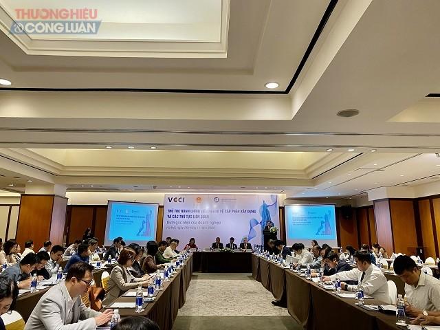 Hội thảo Thủ tục hành chính liên ngành về cấp phép xây dựng và các thủ tục liên quan: Dưới góc nhìn của doanh nghiệp