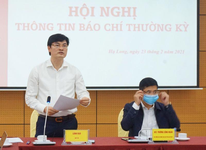 Lãnh đạo Sở Y tế đã thông tin về công tác phòng, chống dịch Covid-19 trên địa bàn tỉnh Quảng Ninh.