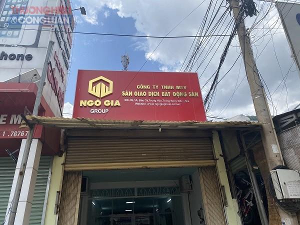 Trụ sở Công ty TNHH MTV Ngô Gia Group có địa chỉ tại đường QL1A, ấp Bàu Cá, xã Trung Hòa, huyện Trảng Bom, tỉnh Đồng Nai