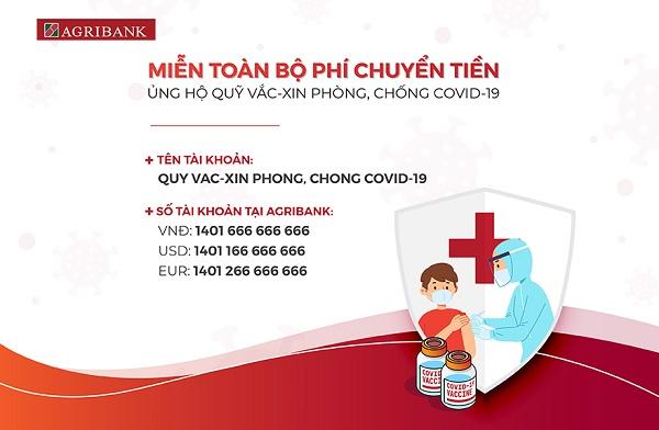 Agribank miễn phí cho tất cả các giao dịch chuyển tiền đến Quỹ vắc-xin phòng, chống Covid-19