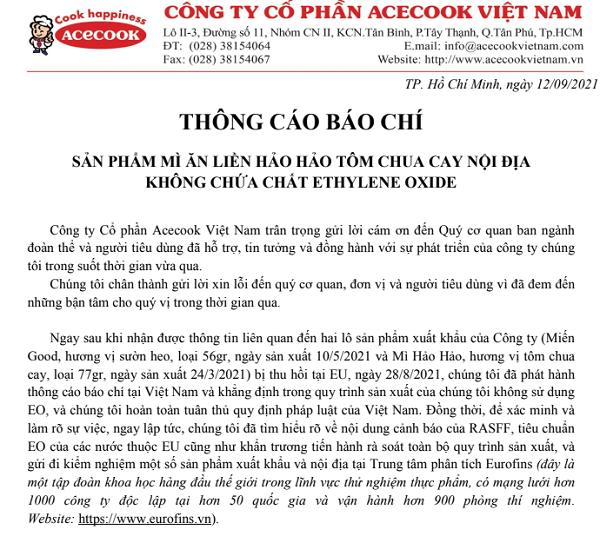 """Thông cáo báo chí của Công ty Cổ phần Acecook Việt Nam nêu rõ: """"Lý do sản phẩm xuất khẩu của chúng tôi vừa qua bị thu hồi tại EU là do có sự hiện diện của chất 2-CE. Do quy định có tính đặc thù riêng của EU về cách tính hàm lượng của EO là giá trị gộp của cả EO và 2-CE, nên sự có mặt của chất 2-CE được EU nhận định là không phù hợp với quy định của họ""""."""