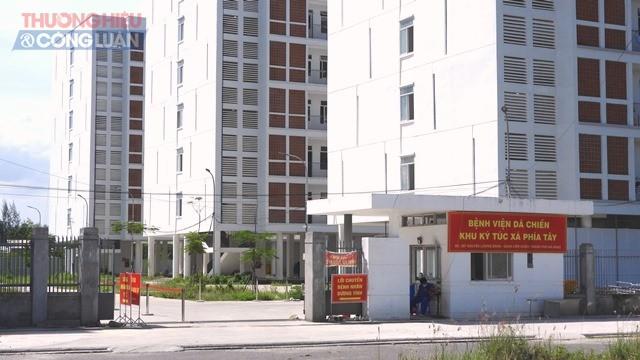 Bệnh viện dã chiến tại Khu ký túc xá phía tây thành phố Đà Nẵng chỉ còn điều trị 149 ca