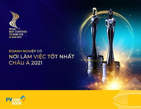 """""""Nơi làm việc tốt nhất Châu Á 2021"""" là giải thưởng vinh danh PVcomBank bởi chính sách nhân sự vượt trội, chế độ đãi ngộ hấp dẫn"""